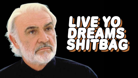 Live Yo Dreams, Shitbag