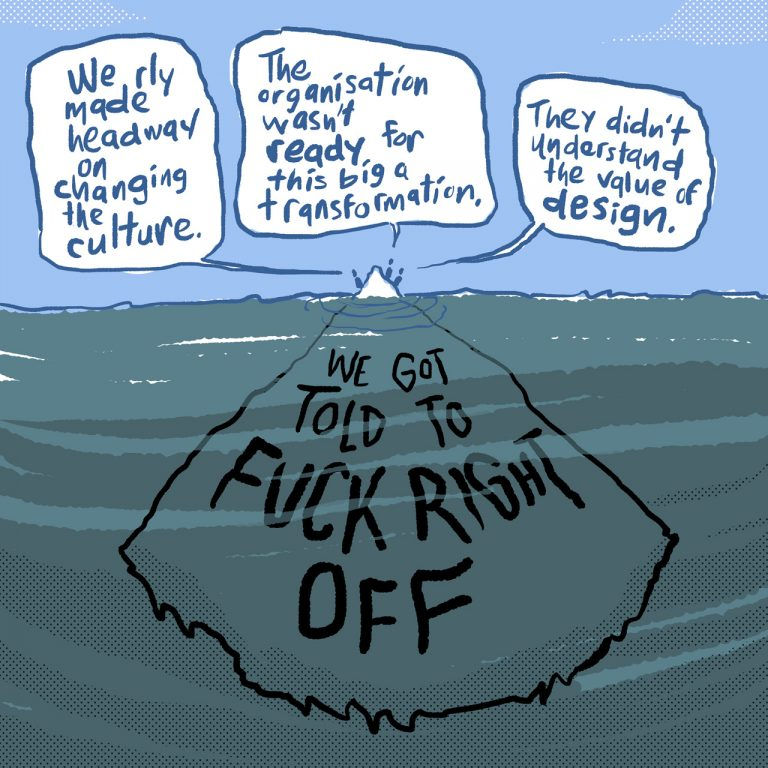"""Designers make excuses for why their work failed, while, under the surface of the water, an iceberg read """"We Got Told To Fuck Right Off"""""""