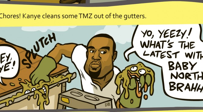 Kanye cleans some TMZ out of his gutters.